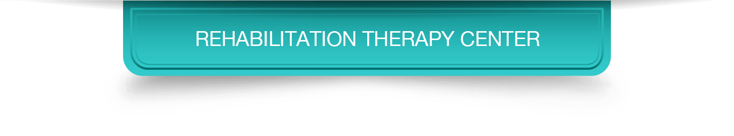 REHABILITATION THERAPY CENTER
